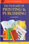 Collin, P. H. - Dictionary of Printing and Publishing [antikvár]