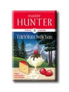 Maddy Hunter - Túlélőtúra Svájcban