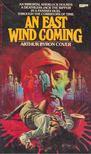Cover, Arthur Byron - An East Wind Coming [antikvár]