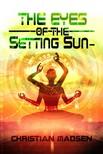 Madsen Christian - In the Eyes of the Setting Sun- [eKönyv: epub,  mobi]