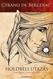 Cyrano de Bergerac - Holdb�li utaz�s [eK�nyv: epub,  mobi]
