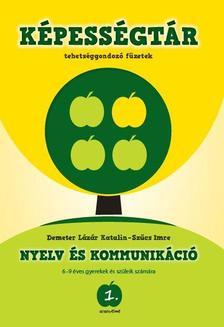 Demeter L�z�r Katalin - Sz�cs Imre - Aranyelme K�pess�gt�r 1. Nyelv �s kommunik�ci� #