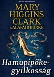 Mary Higgins Clark,  Alafair Burke - A Hamupipőke-gyilkosság - A gyanú árnyékában 2.