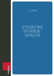 Arnold Ludwig - Sztochasztikus differenci�legyenletek [eK�nyv: pdf]