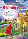 MIKSZ�TH K�LM�N - A kir�ly ruh�i