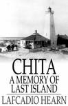 Hearn Lafcadio - Chita: A Memory of Last Island [eKönyv: epub,  mobi]