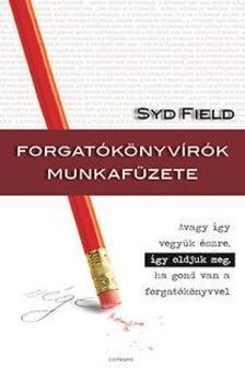 Syd Field - Forgat�k�nyv�r�k munkaf�zete