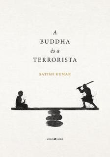 Satish Kumar - A Buddha �s a terrorista