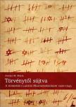Kov�cs M. M�ria - T�rv�nyt�l s�jtva. A numerus clausus Magyarorsz�gon, 1920-1945