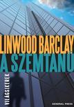 Linwood Barclay - A szemtan� #