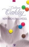 Colleen Oakley - Nem hagylak egyed�l [eK�nyv: epub,  mobi]