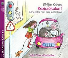 Ephraim Kishon - KEZICSÓKOLOM - HANGOSKÖNYV - 2 CD