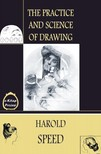 Murat Ukray Harold Speed, - The Practice & Science of Drawing [eK�nyv: epub,  mobi]