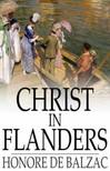 Honor� de Balzac - Christ in Flanders [eK�nyv: epub,  mobi]