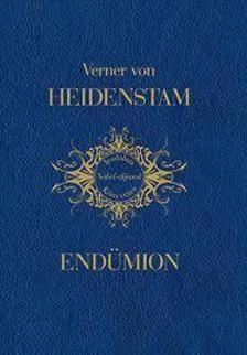 VON HEIDENSTAM, VERNER - End�mion