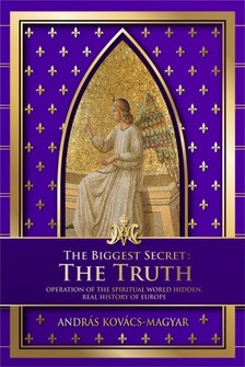 Kov�cs - Magyar Andr�s - The biggest secret: The Truth [eK�nyv: epub, mobi]