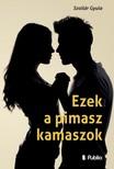 Gyula Szollár - Ezek a pimasz kamaszok [eKönyv: epub,  mobi]