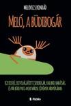 Konr�d Melovics - Mel�, a b�dibog�r [eK�nyv: epub, mobi]