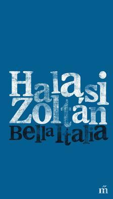 HALASI ZOLT�N - Bella Italia