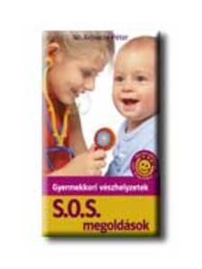 dr.Krivácsy Péter - Gyermekkori vészhelyzetek - S.O.S. megoldások