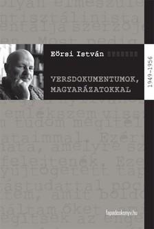 E�rsi Istv�n - Versdokumentumok, magyar�zatokkal [eK�nyv: epub, mobi]