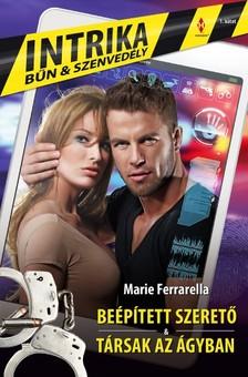 Marie Ferrarella - Intrika 1. (Be�p�tett szeret�, T�rsak az �gyban) [eK�nyv: epub, mobi]
