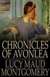 Lucy Maud Montgomery - Chronicles of Avonlea [eKönyv: epub,  mobi]