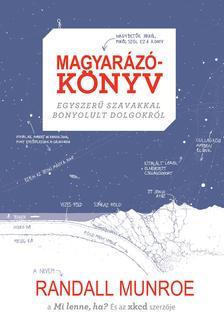 Randall Munroe - Magyar�z�k�nyv