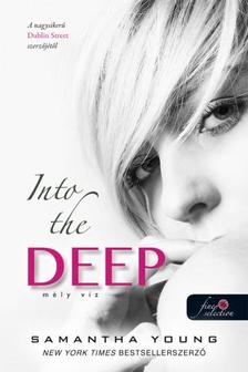 Samantha Young - Into the Deep - M�ly v�z (M�lyv�z 1.) - PUHA BOR�T�S