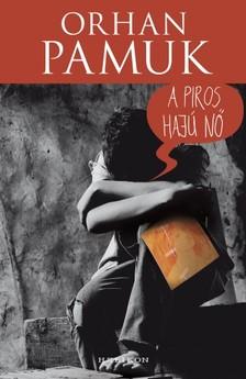 Orhan Pamuk - A piros hajú nő [eKönyv: epub, mobi]