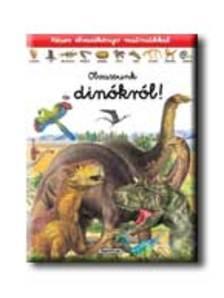 Francisco Arredondo - Olvassunk a dinókról! - Képes olvasókönyv matricákkal #
