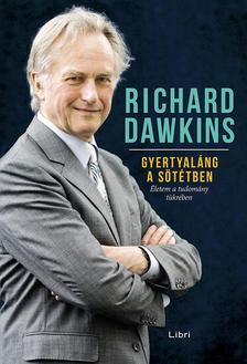 Richard Dawkins - Gyertyal�ng a s�t�tben - �letem a tudom�ny t�kr�ben