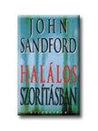 John Sandford - HALÁLOS SZORÍTÁSBAN - VILÁGSIKER -