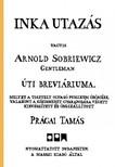 Prágai Tamás - Inka utazás [eKönyv: pdf,  epub,  mobi]