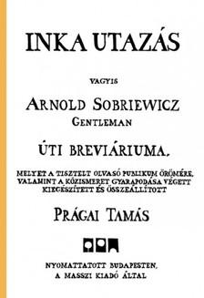 Pr�gai Tam�s - Inka utaz�s [eK�nyv: pdf, epub, mobi]