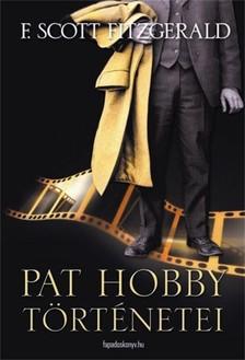 F. Scott Fitzgerald - Pat Hobby t�rt�netei [eK�nyv: epub, mobi]