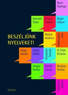 �VEGES ENIK� (SZERK.) - Besz�lj�nk nyelveket!