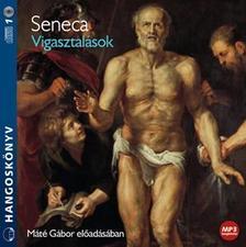 Seneca - VIGASZTALÁSOK - HANGOSKÖNVY CD