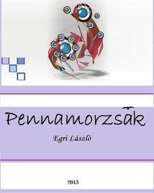 Egri László - Pennamorzsák [eKönyv: pdf, epub, mobi]