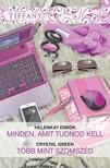 HelenKay Dimon, Crystal Green - Tiffany 299-300. kötet (Minden,  amit tudnod kell; Több mint szomszéd) [eKönyv: epub,  mobi]