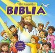 Karin Juhl - Torben Juhl - Vidd magaddal Biblia - �r�kz�ld bibliai t�rt�netek gyerekeknek
