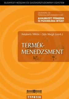 Süle Margit (szerkesztők) Antalovits Miklós - - Termékmenedzsment [eKönyv: pdf]
