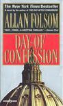 Allan Folsom - Day of Confession [antikv�r]