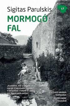 PARULSKIS, SIGITAS - Mormogó fal