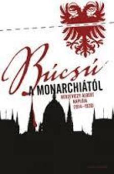Berzeviczy Albert - B�cs� a Monarchi�t�l - Napl� 1914-1920