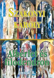 SZAKONYI K�ROLY - ALB�RLET �S FILODENDRON - �LETM� 8.