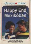 Redmond, Marylin - Happy End Mexikóban [antikvár]