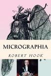 Murat Ukray Robert Hook, - Micrographia [eKönyv: epub,  mobi]