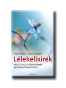 SCHMOLKE, FRANK - HASSELMANN, - L�LEKELIX�REK - K�SZ�TS A LELKI SZEREPEDNEK MEGFELEL� GY�GYITALT -