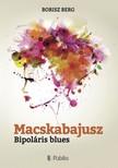 Berg Borisz - Macskabajusz - Bipoláris blues [eKönyv: epub,  mobi]